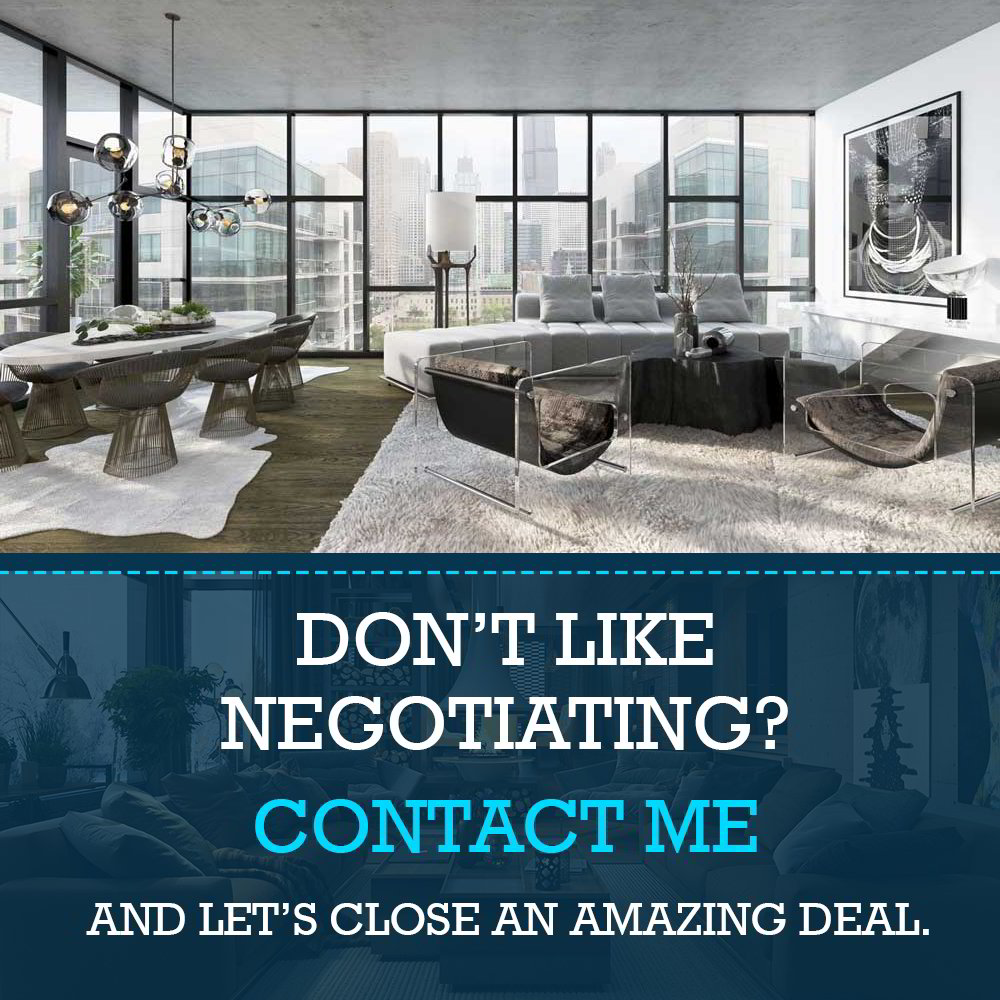 Don't like negotiating? Contact me and let's close an amazing deal.